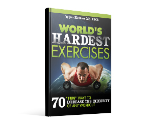 World's Hardest Exercises