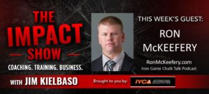 Ron McKeefery on The Impact Show with Jim Kielbaso